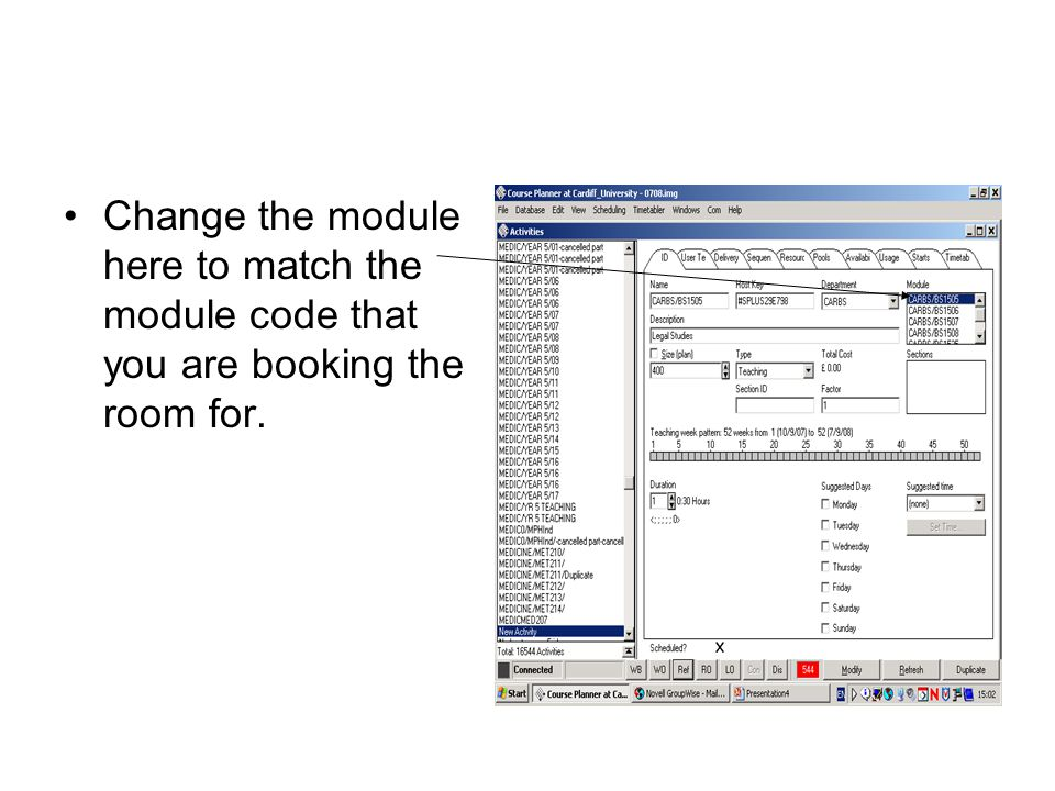 Change the module here to match the module code that you are booking the room for.