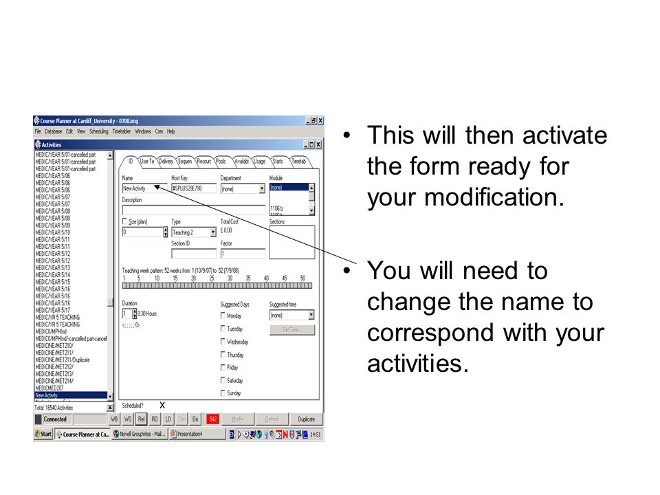 Then go into the availability screen.Here you will enter the weeks that the room is required for.
