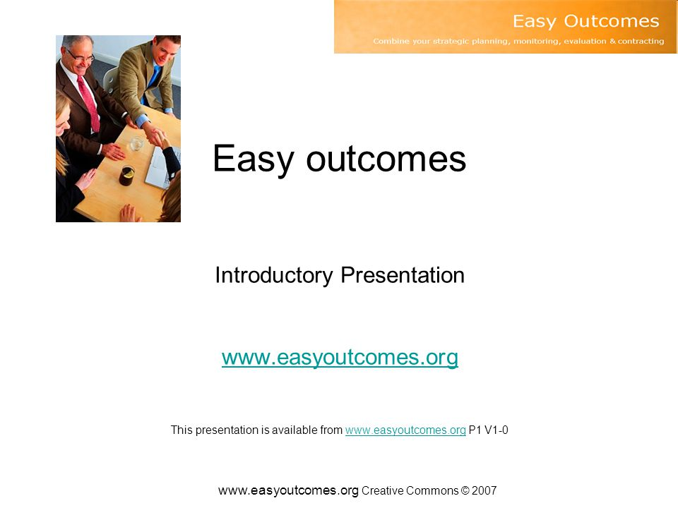 www.easyoutcomes.org Creative Commons © 2007 7.