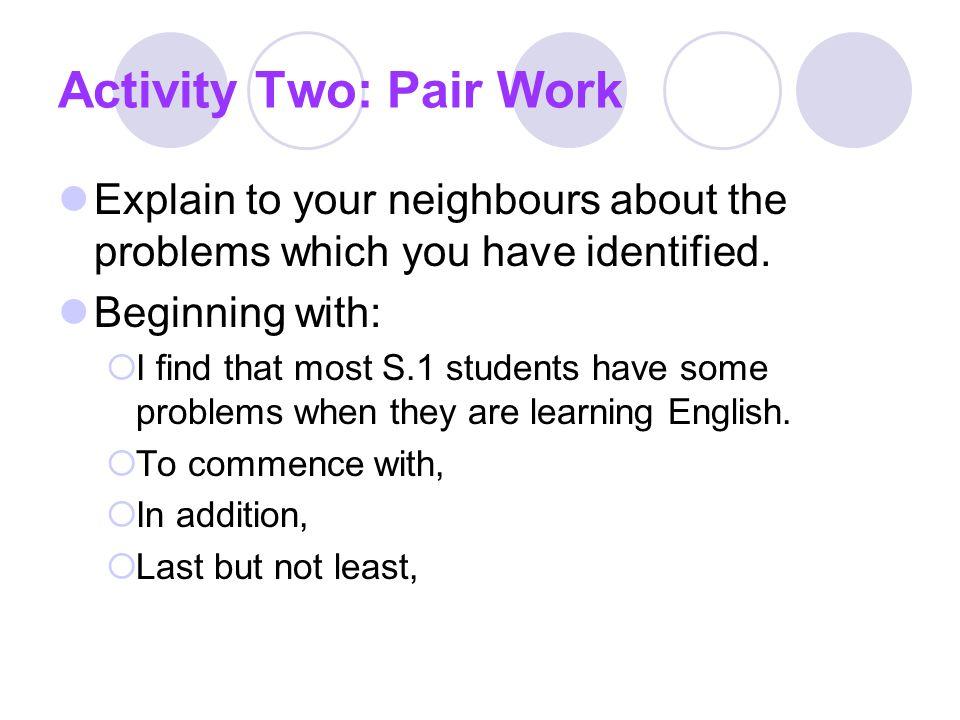 Activity Three: Advantages of reading an English book to learn English Advantage 1 Advantage 2 Advantage 3