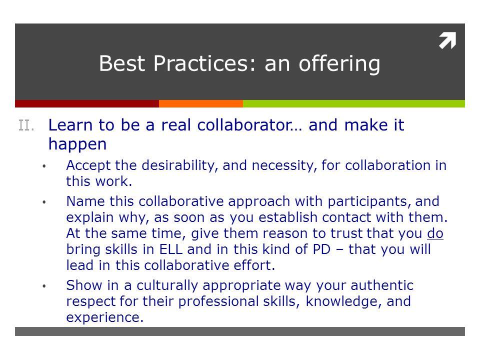  Best Practices: an offering II.