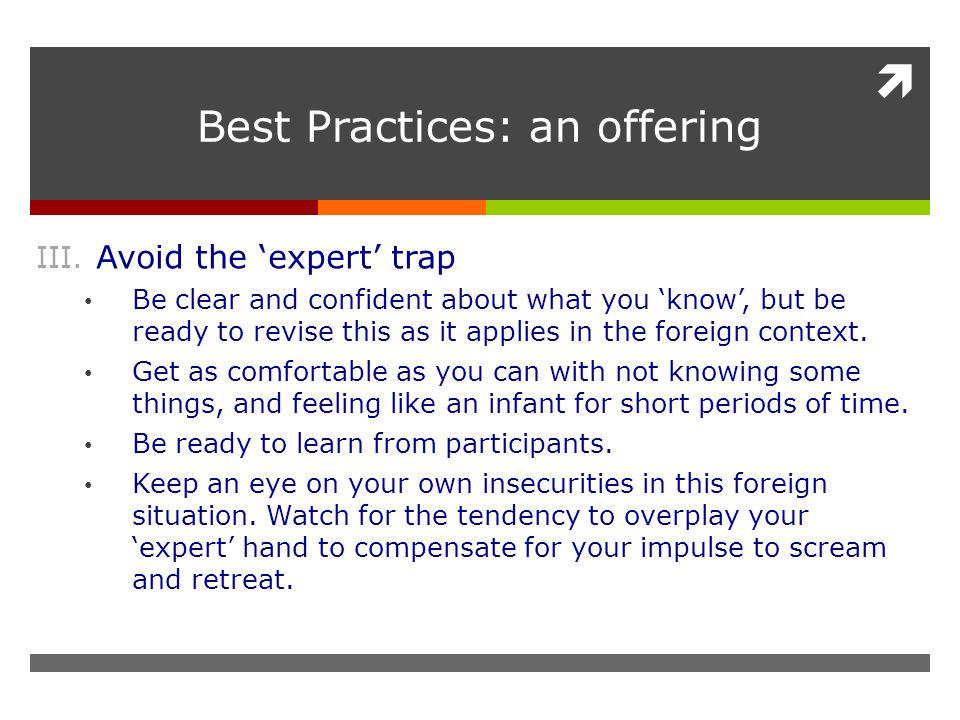  Best Practices: an offering III.
