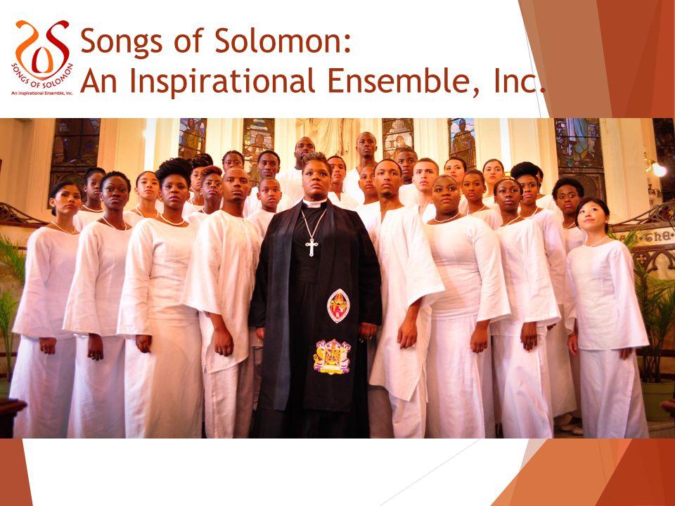 Songs of Solomon: An Inspirational Ensemble, Inc.