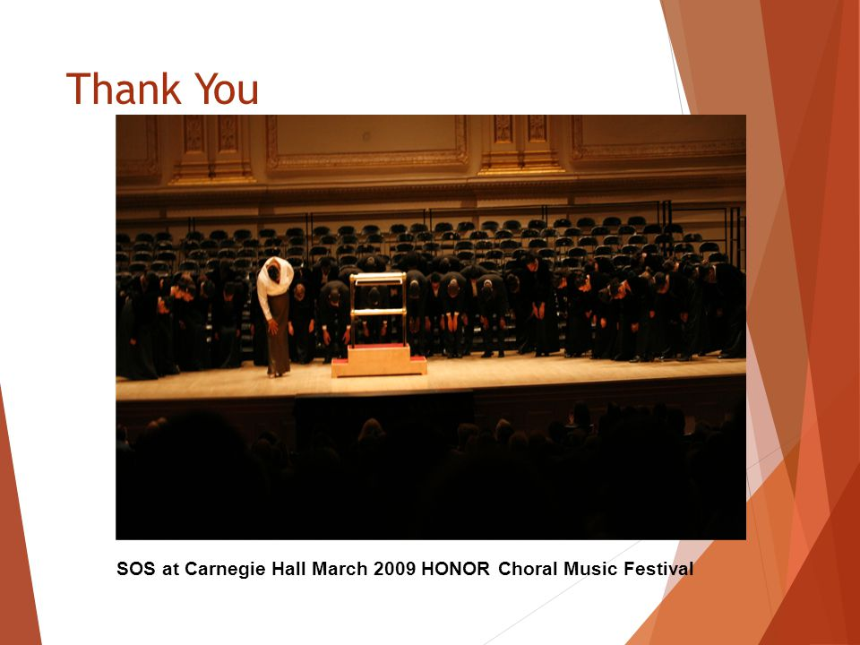 Thank You SOS at Carnegie Hall March 2009 HONOR Choral Music Festival
