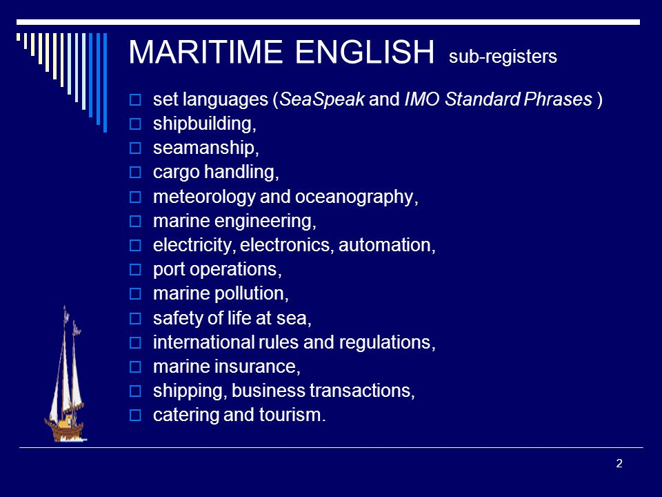 1 AN INVESTIGATION INTO A PEDAGOGIC CORPUS OF MARITIME ENGLISH (ME) m.reguzzoni@virgilio.it reguzzom@astom.ac.uk
