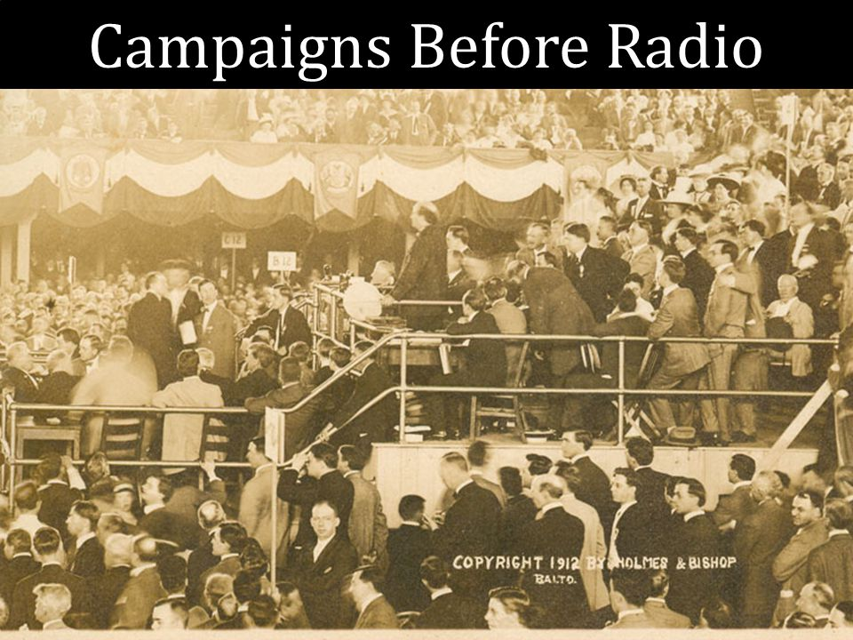 Campaigns Before Radio
