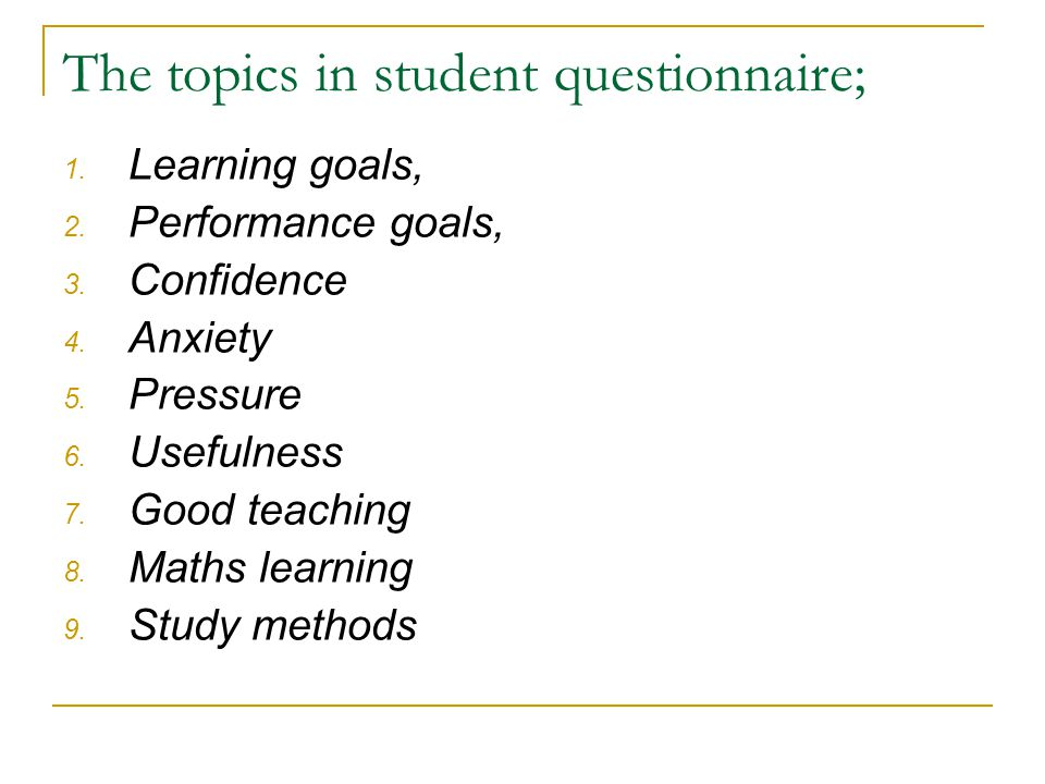 The topics in student questionnaire; 1. Learning goals, 2.