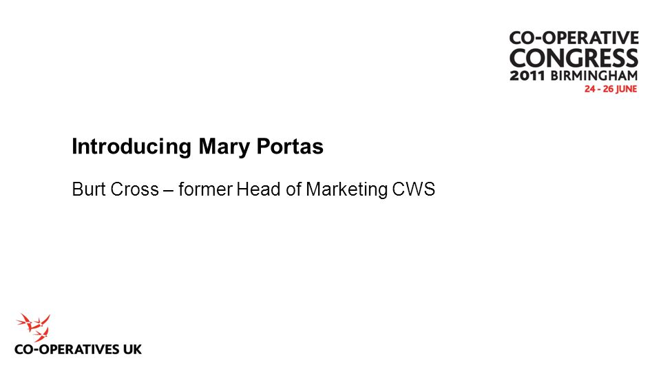 Introducing Mary Portas Burt Cross – former Head of Marketing CWS
