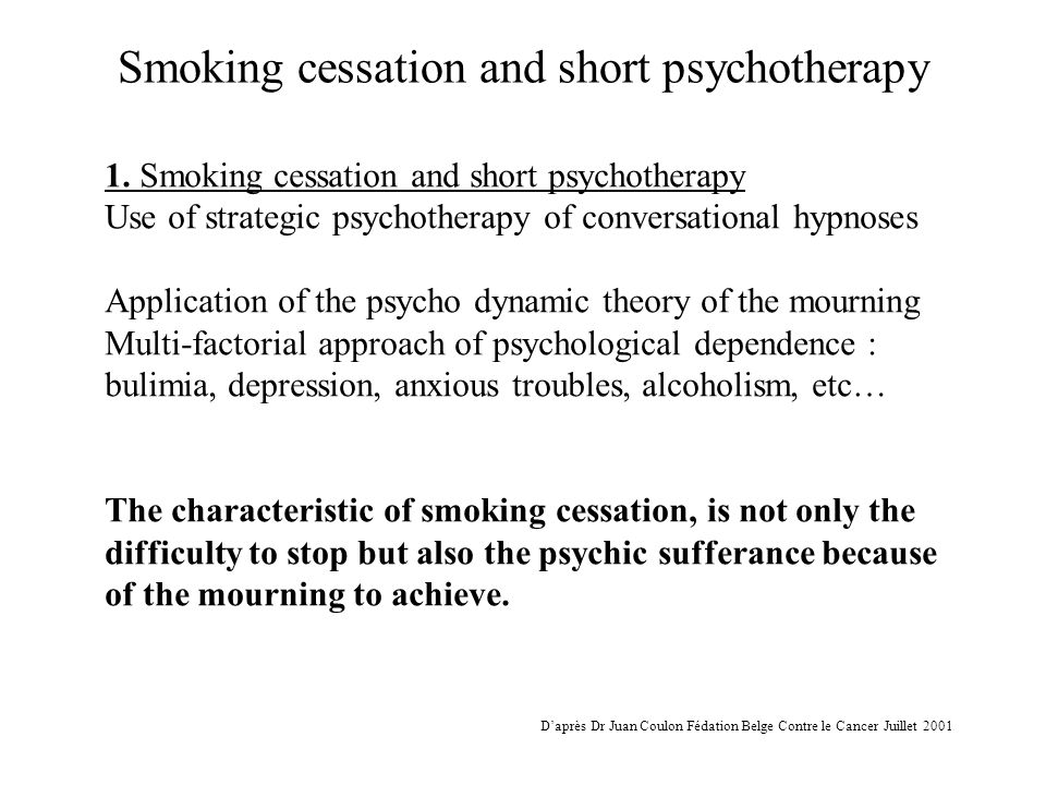Smoking cessation and short psychotherapy The mourning length is incompressible.