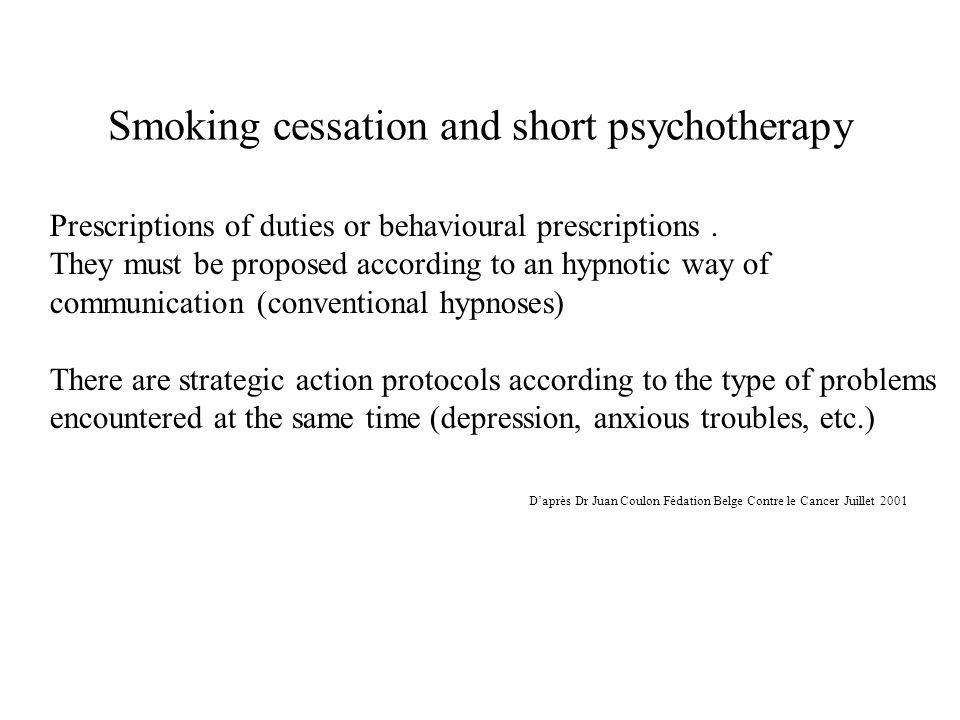 Smoking cessation and short psychotherapy Prescriptions of duties or behavioural prescriptions.