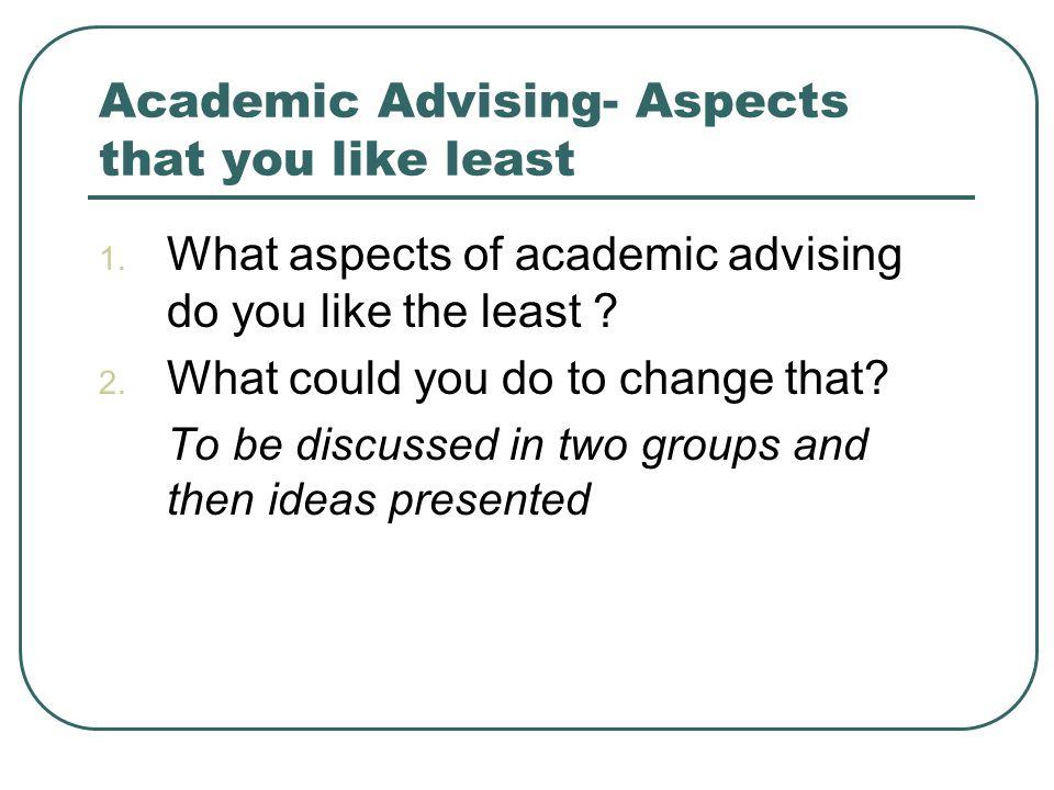 Assessing Your Communication Skills Effective communications are critical to effective academic advising.