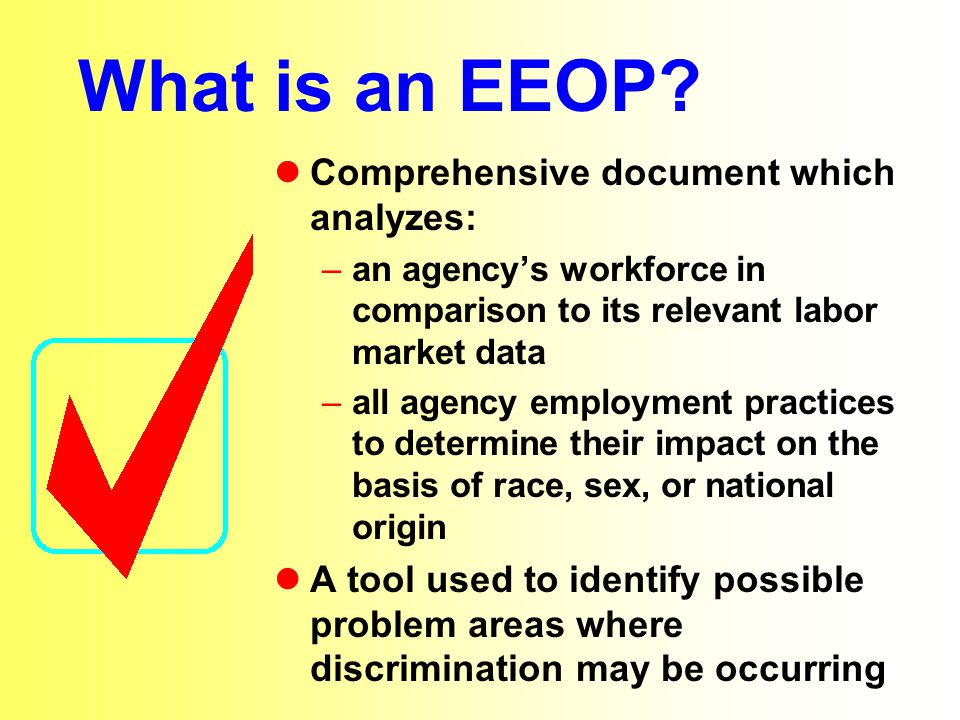What is an EEOP.