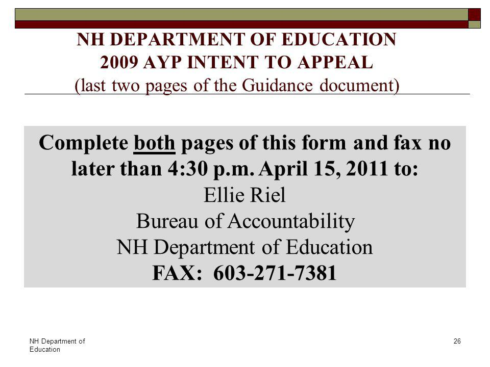 NH Department of Education 26 Complete both pages of this form and fax no later than 4:30 p.m.