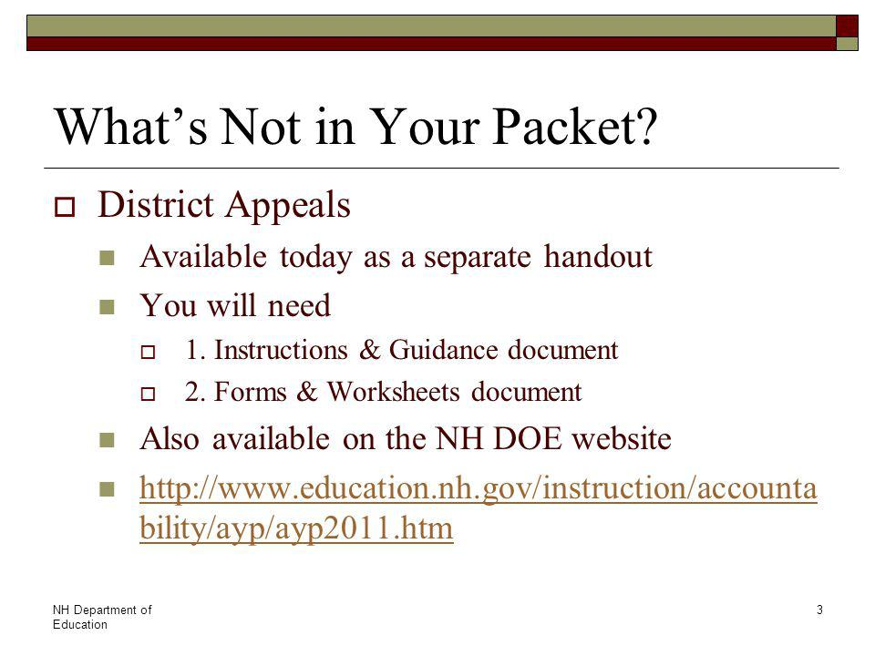 NH Department of Education 3 What's Not in Your Packet.