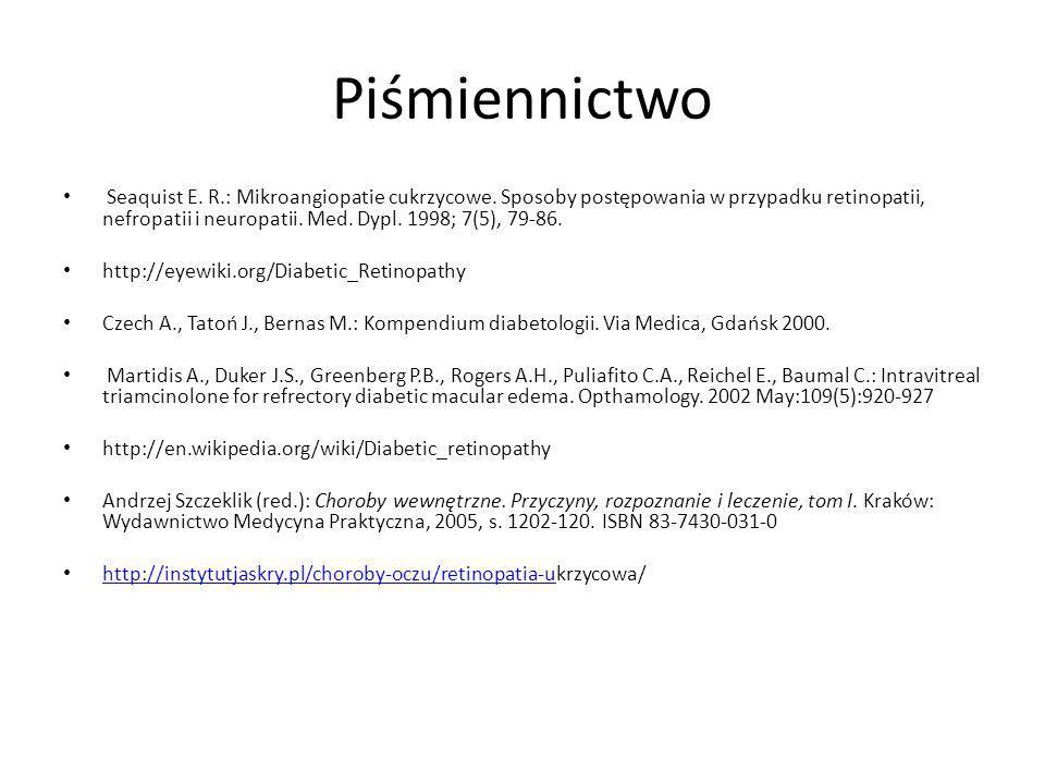 Piśmiennictwo Seaquist E.R.: Mikroangiopatie cukrzycowe.