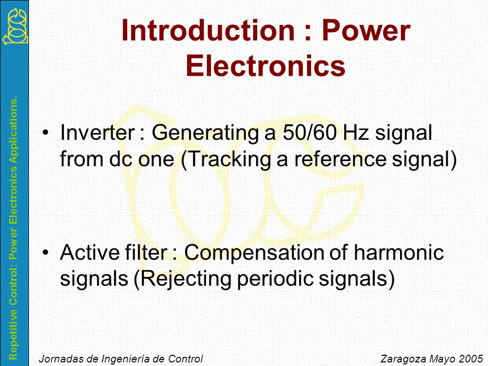 Repetitive Control: Power Electronics Applications.