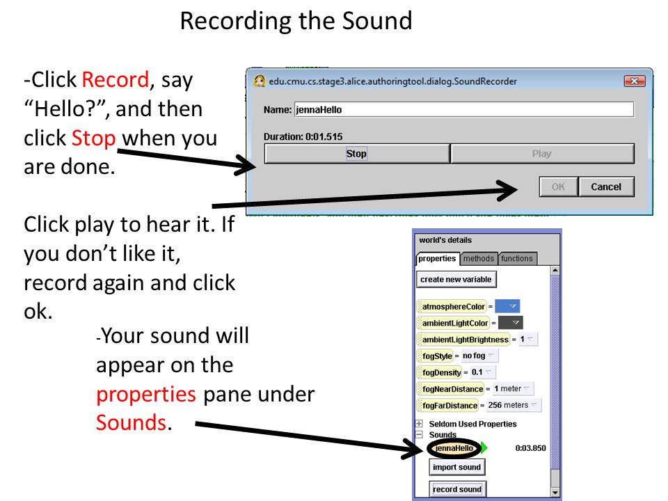 -Click Record, say Hello , and then click Stop when you are done.