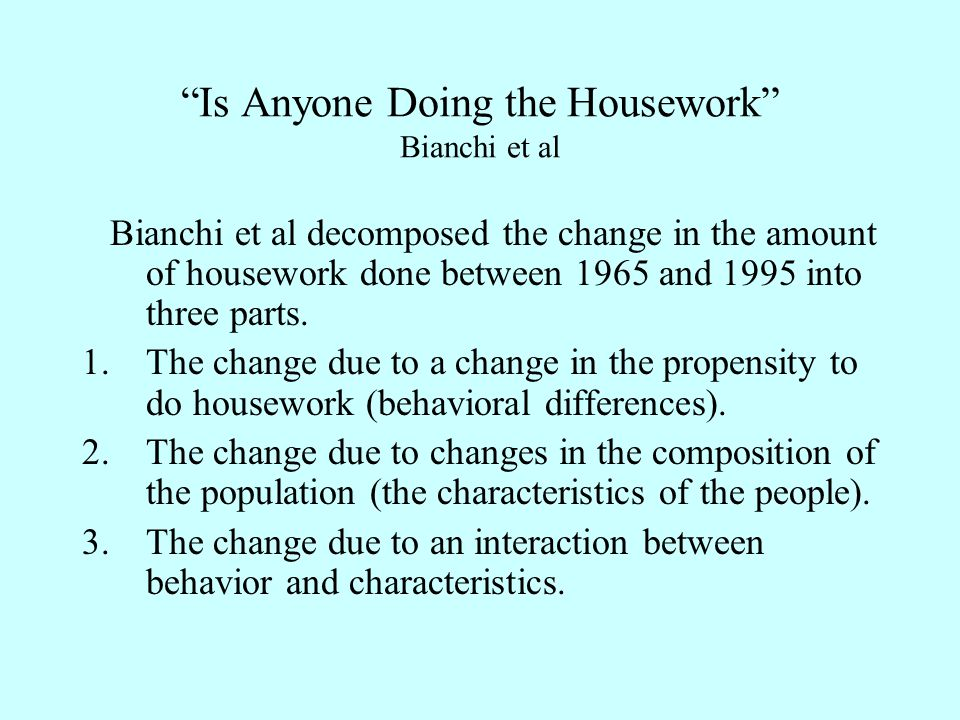 Bianchi et al decomposed the change in the amount of housework done between 1965 and 1995 into three parts.
