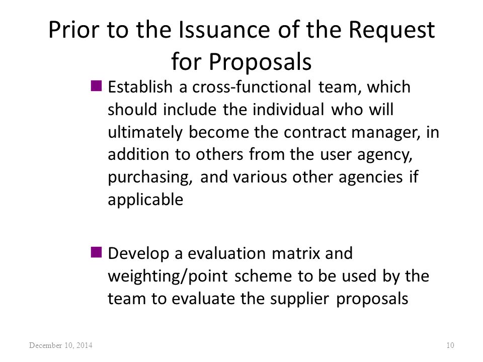 Prior to the Issuance of the Request for Proposals nEstablish a cross-functional team, which should include the individual who will ultimately become