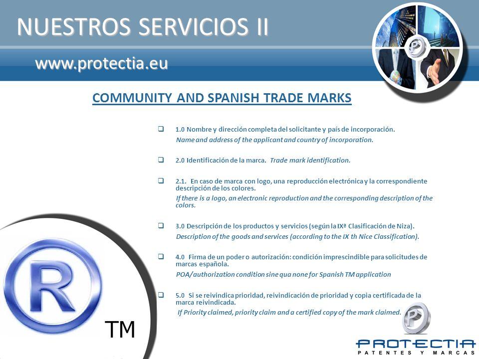 www.protectia.eu NUESTROS SERVICIOS II  1.0 Nombre y dirección completa del solicitante y país de incorporación.