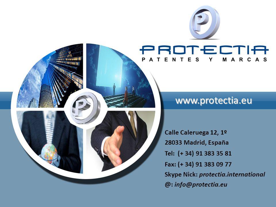 www.protectia.eu Calle Caleruega 12, 1º 28033 Madrid, España Tel: (+ 34) 91 383 35 81 Fax: (+ 34) 91 383 09 77 Skype Nick: protectia.international @: info@protectia.eu