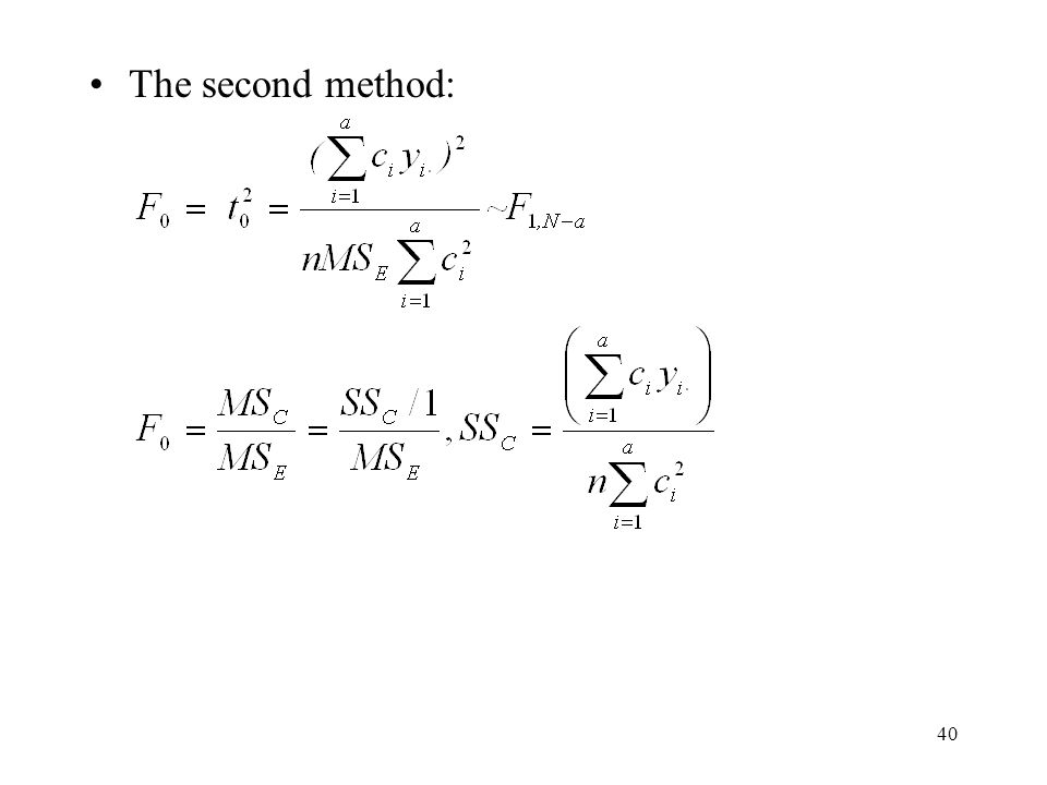 40 The second method: