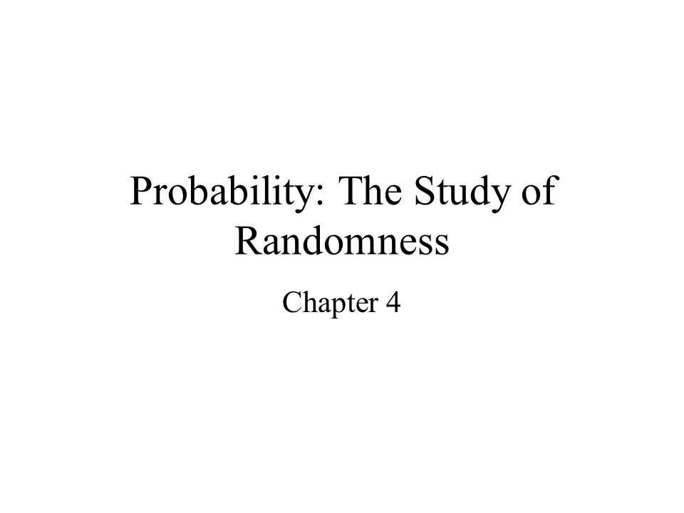 Probability: The Study of Randomness Chapter 4