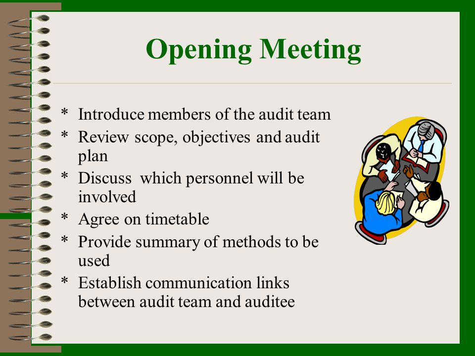 Preparation of Audit Report *Prepared under the direction of lead auditor *Distributed to parties as agreed with client *Addresses topics in audit plan *Changes should be agreed upon by all parties