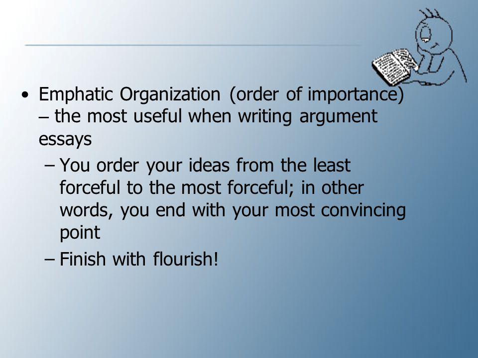 Emphatic order essay writing dissertation consultation service do