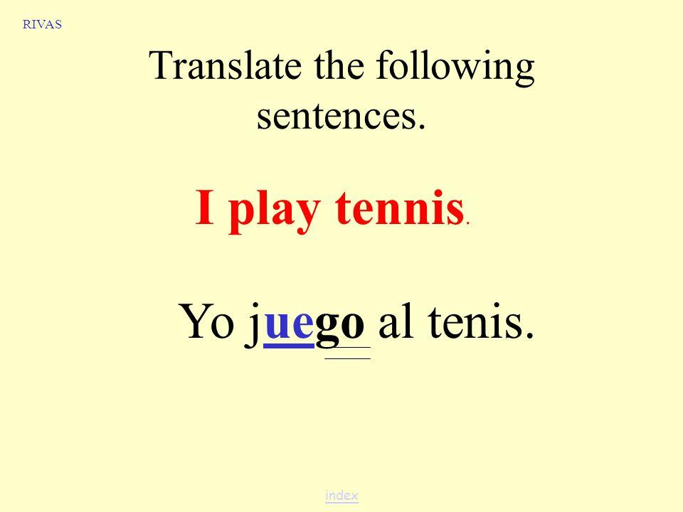 Jugar + a sport When you use jugar + a sport, use: a form of jugar a + sport a + la =a la al OJO.