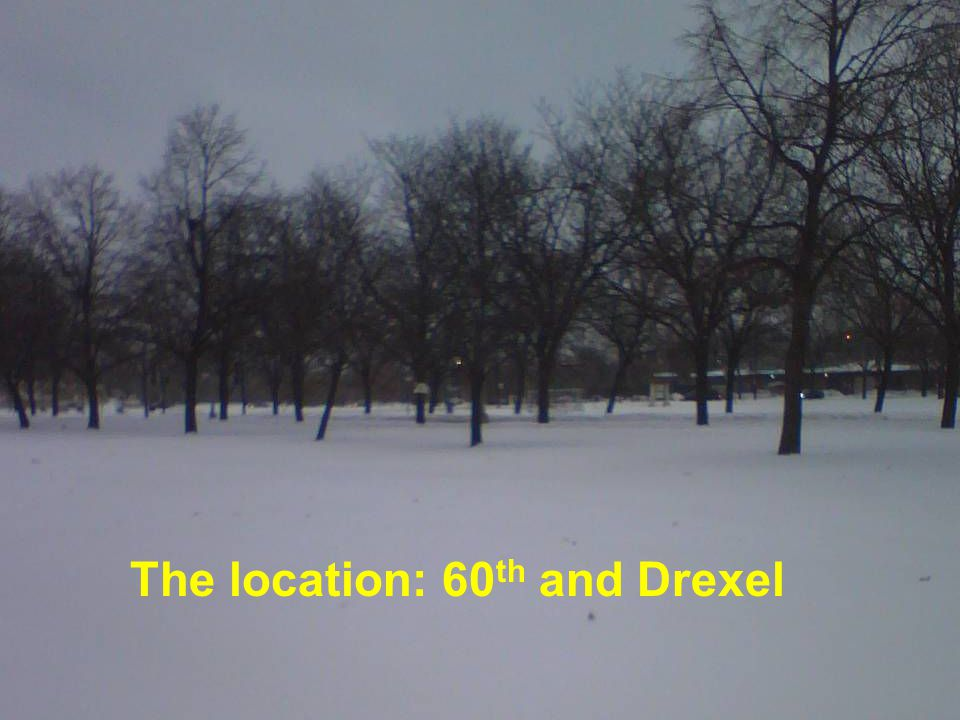 The location: 60 th and Drexel