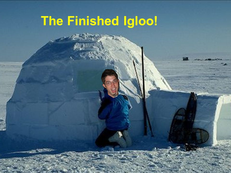 The Finished Igloo!