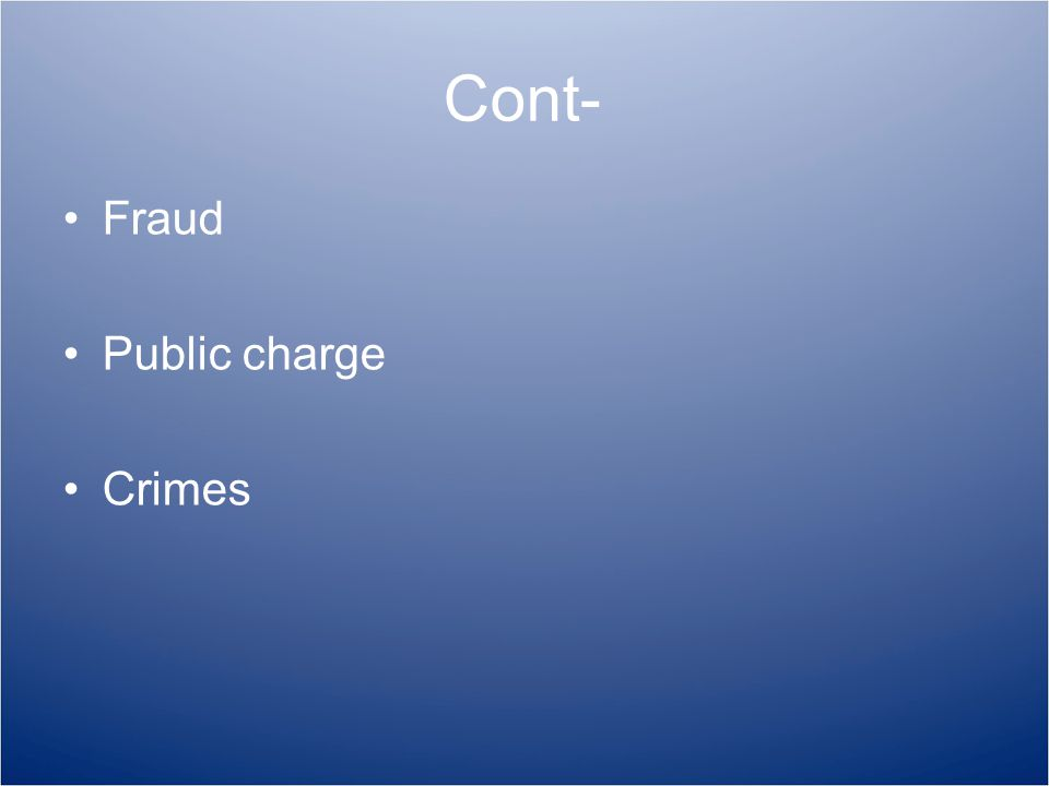 Cont- Fraud Public charge Crimes
