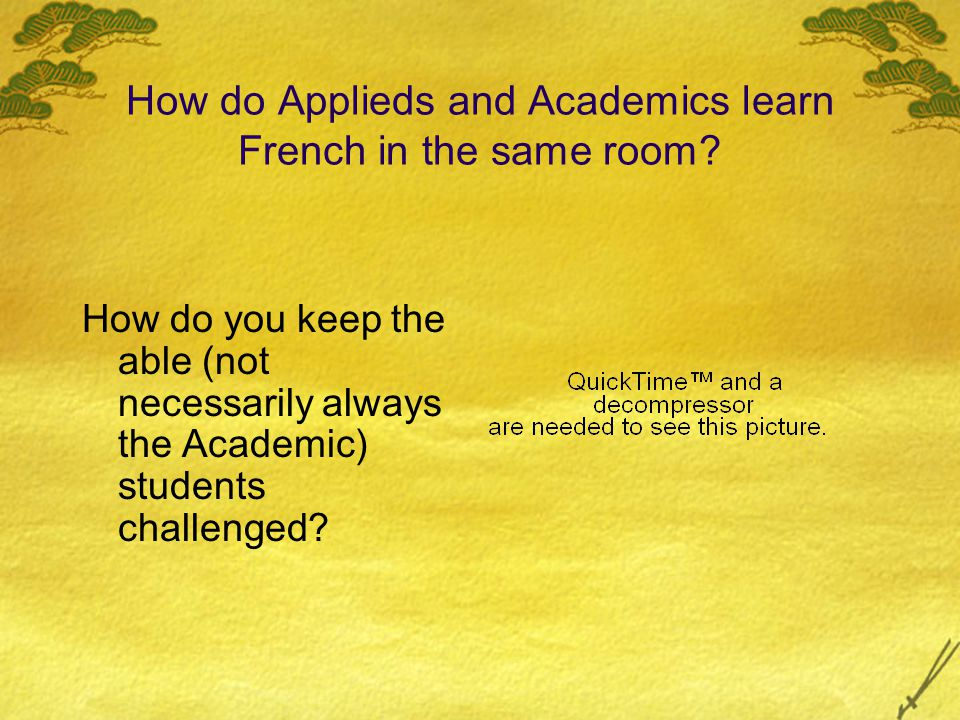 How do Applieds and Academics learn French in the same room.