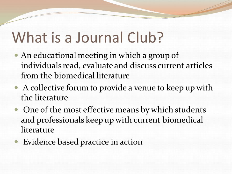 What is a Journal Club.