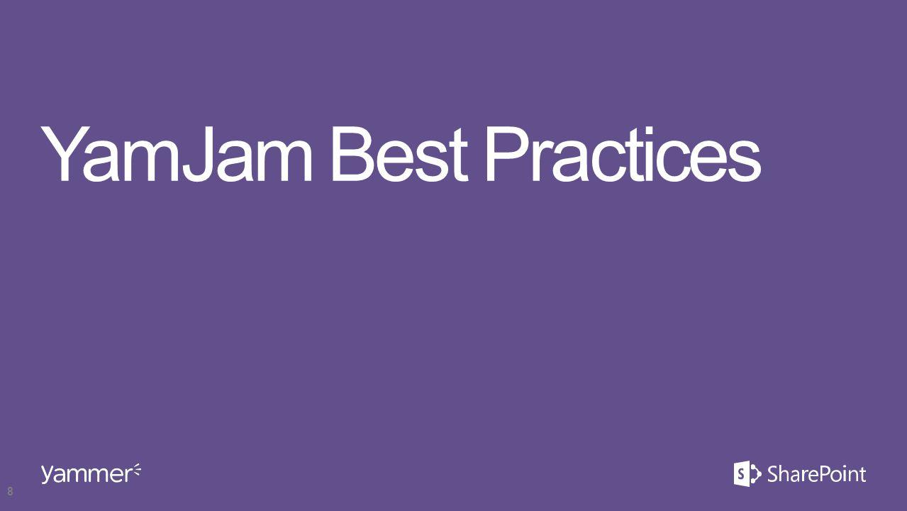 YamJam Best Practices 8