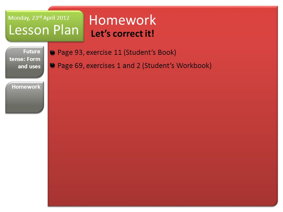 Homework Let's correct it.
