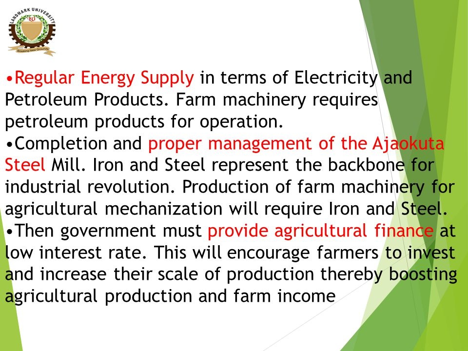 Regular Energy Supply in terms of Electricity and Petroleum Products.