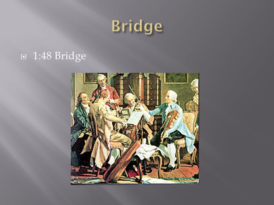  1:48 Bridge