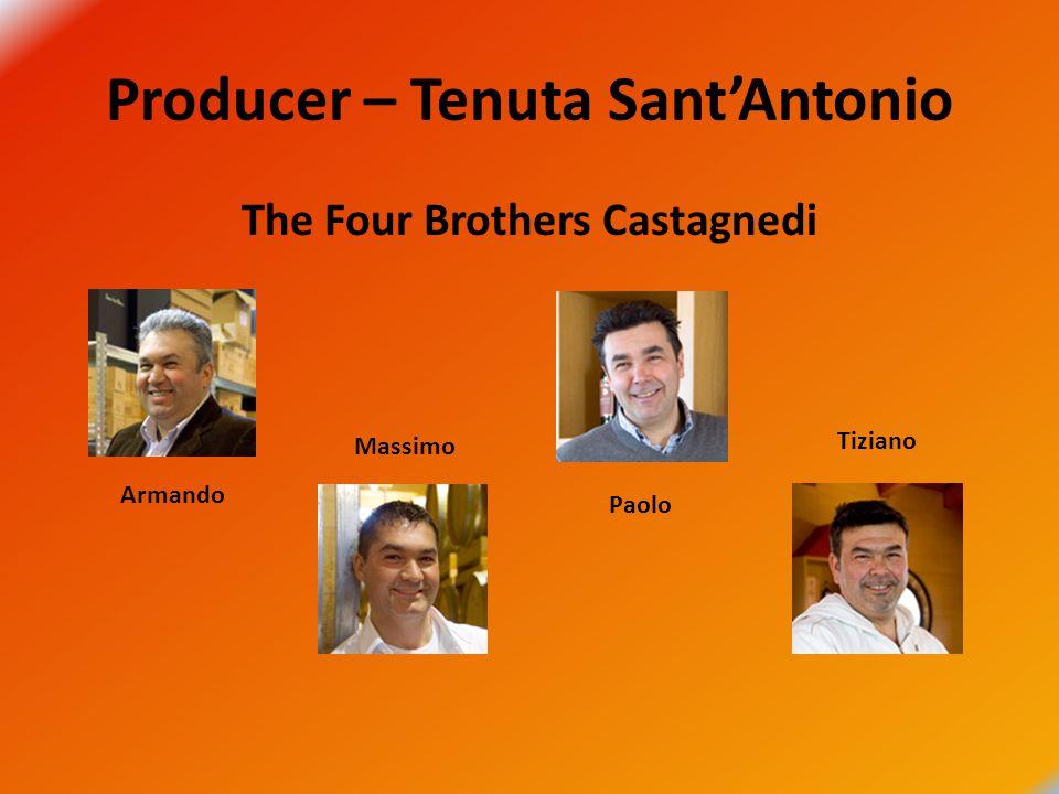 Producer – Tenuta Sant'Antonio The Four Brothers Castagnedi Armando Massimo Paolo Tiziano