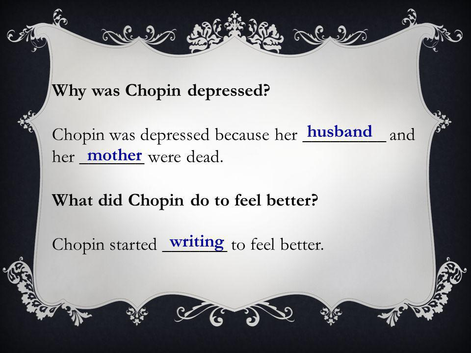 When did Chopin start writing.Chopin started writing in the ______.