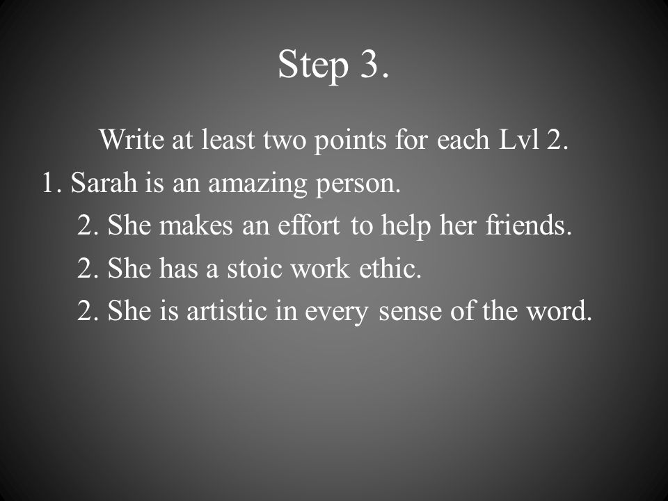 Step 3. Write at least two points for each Lvl 2.