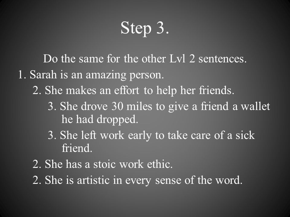 Step 3. Do the same for the other Lvl 2 sentences.