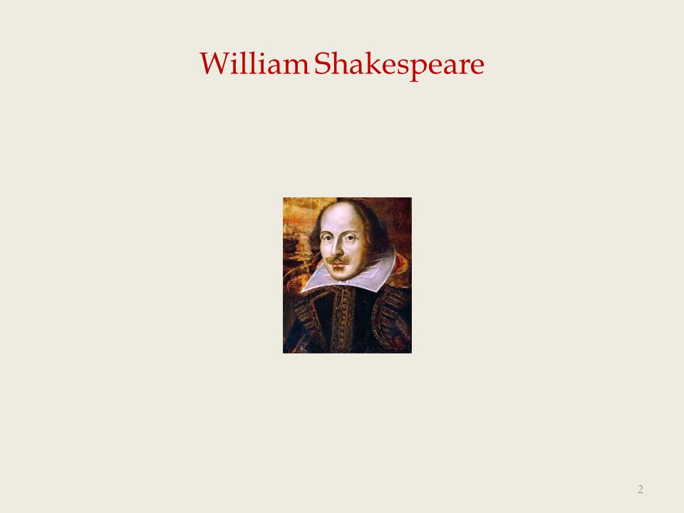 Shakespeare's universality and modernity  Shakespeare's greatness consists in his universality and modernity.