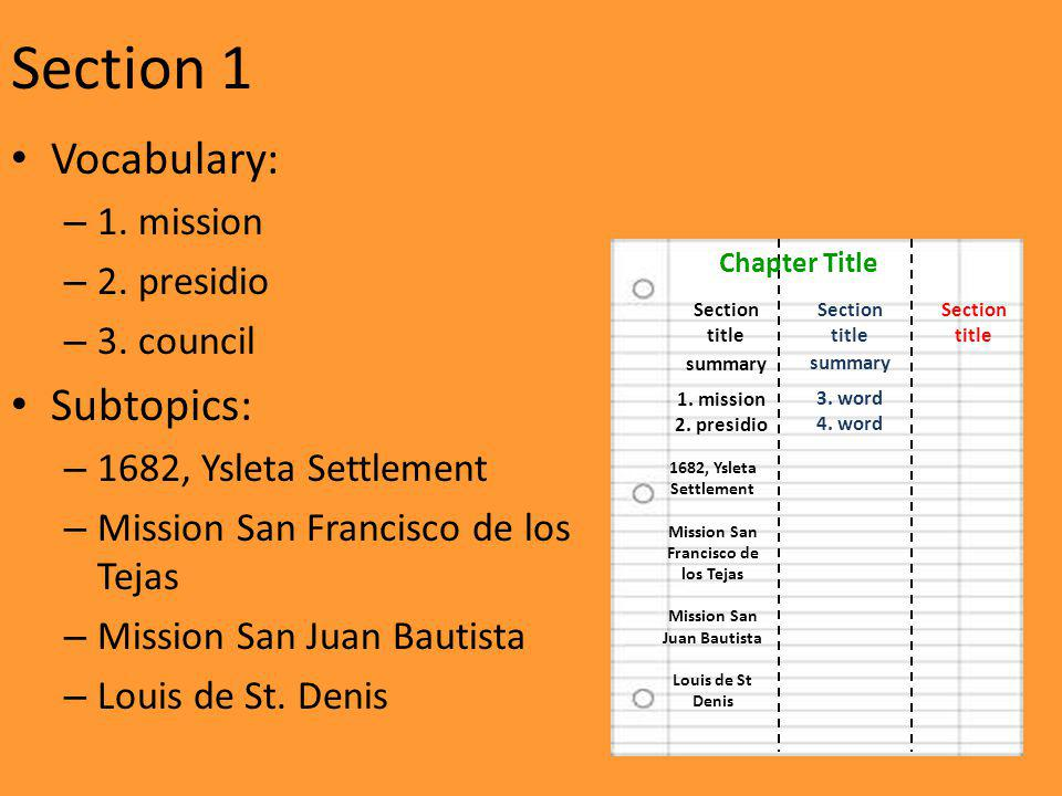 Section 1 Vocabulary: – 1. mission – 2. presidio – 3.