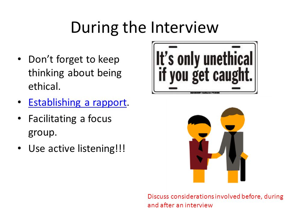 After the interview Debriefing the participants.