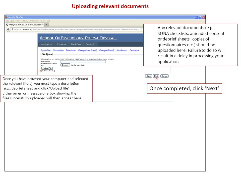 Uploading relevant documents Any relevant documents (e.g., SONA checklists, amended consent or debrief sheets, copies of questionnaires etc.) should be uploaded here.