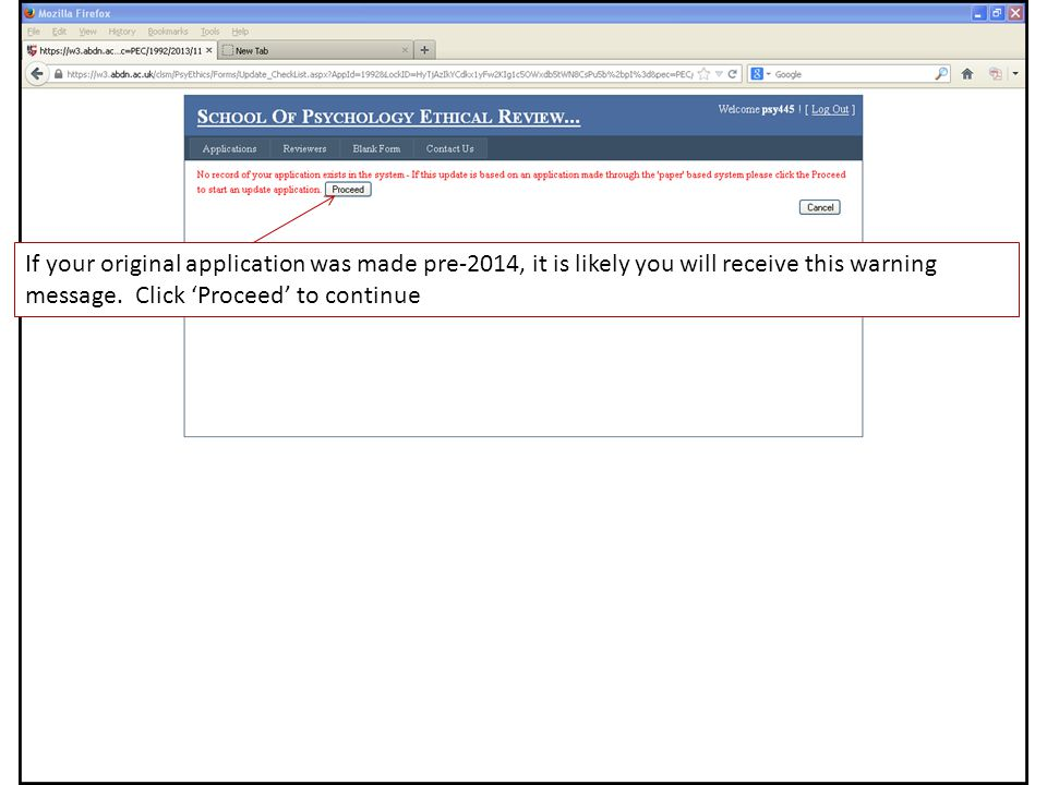 If your original application was made pre-2014, it is likely you will receive this warning message.