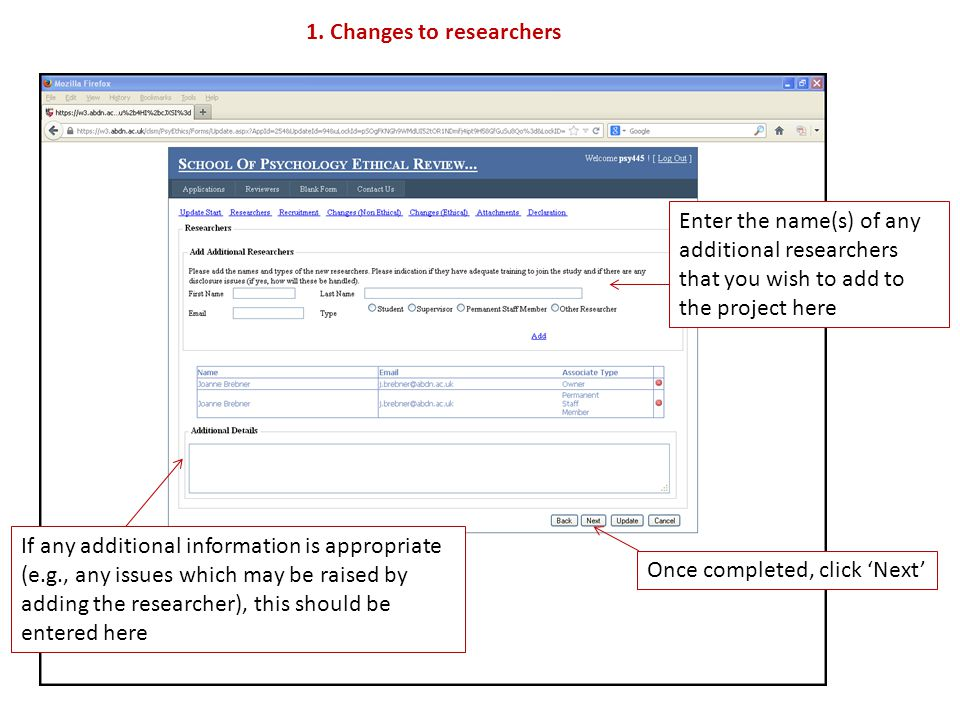 1. Changes to researchers Enter the name(s) of any additional researchers that you wish to add to the project here If any additional information is ap