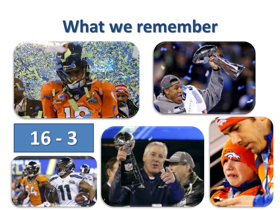 What we remember 16 - 3